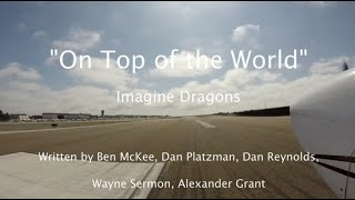 On Top Of The World Imagine Dragons Lyric Video Carlsbad To Catalina Island Kavx Airport