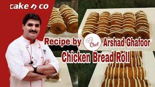 Chicken Bread roll  recipe by Cake n co