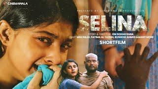 SELINA (সেলিনা) A Film By KM SOHAG RANA | New Shortfilm Bangladesh | Bangla Shortfilm 2019 New