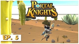 Portal Knights - Ep. 5 - Bow Construction! - Let's Play Portal Knights Gameplay