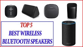 Best Wireless Bluetooth Speakers - Top 5 Best Wireless Bluetooth Speakers
