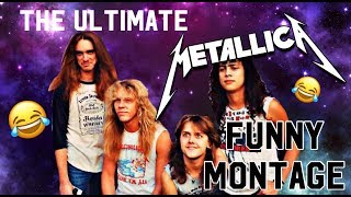 The ULTIMATE Metallica funny montage!