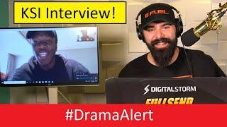 KSI  INTERVIEW!  #DramaAlert  -  ( Logan Paul is MAD!)