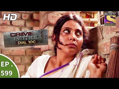 Xxx Mp4 Crime Patrol Dial 100 क्राइम पेट्रोल A Murder In Kolkata Part 1 Ep 599 7th September 2017 3gp Sex
