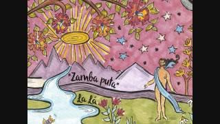 La Lá - Zamba Puta (2017)