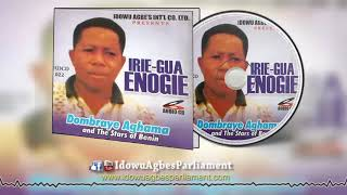 Latest Benin Music► Irie-Gua Enogie [Full Album] by Dombraye Aghama