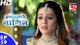 Icchapyaari Naagin - इच्छाप्यारी नागिन - Episode 59 - 16th December, 2016