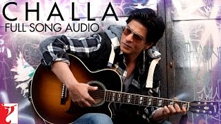 Challa - Full Song Audio   Jab Tak Hai Jaan   Rabbi   A. R. Rahman