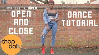"Mr Eazi ft Diplo ""Open & Close"" (Dance Tutorial)   #OpenAndCloseChallenge   Chop Daily"