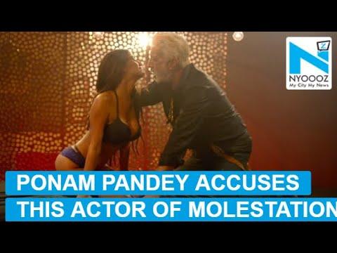 Xxx Mp4 MeToo Poonam Pandey Accuses This Senior Actor Of Molestation 3gp Sex
