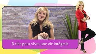 MASTEF.TV  - 6 clés pour vivre une vie intégrale