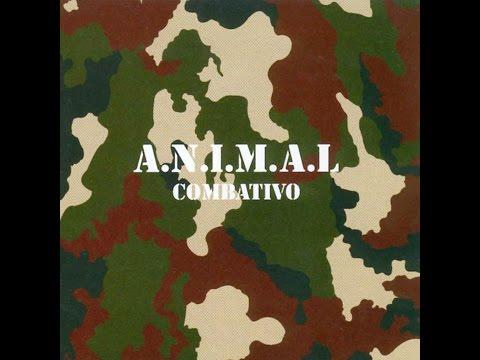 A.N.I.M.A.L. Combativo 2004 Full Album
