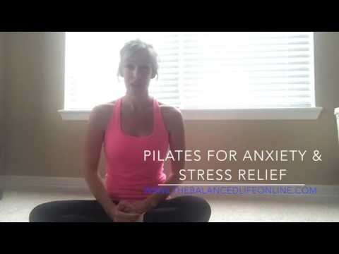Pilates For Anxiety and Stress Relief