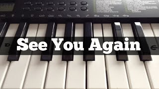 See You Again - Wiz Khalifa ft Charlie Puth | Easy Keyboard Tutorial (Chorus + Right Hand)