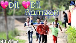 Dil Dil Ramzan naat new video 2018