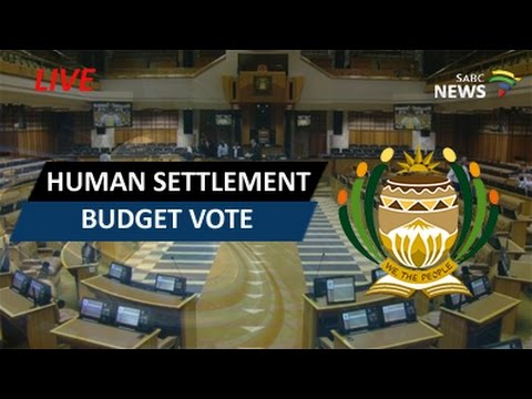 Human Settlement budget vote: 18 May 2017
