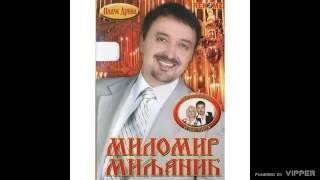 Milomir Miljanic Miljan - Zajedno - (Audio 2007)