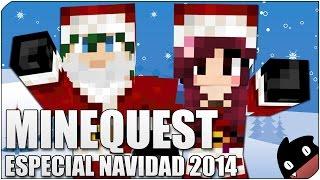 Minequest 45 - ESPECIAL NAVIDAD 2014