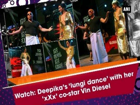 Xxx Mp4 Watch Deepika's 'lungi Dance' With Her 'xXx' Co Star VinDiesel Bollywood News 3gp Sex