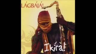 Lagbaja - No Touching