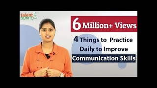 4 Things to Practice daily to Improve Communication Skills | TalentSprint