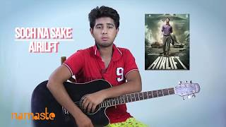 Soch Na Sake | Airlift | EASY GUITAR TUTORIAL FOR BEGINNERS | CHORDS