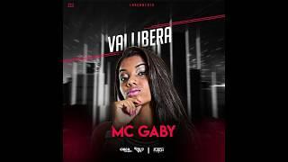 MC GABY =  VAI LIBERA (DJ RONNIE  E DJ CHICO MPC)