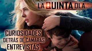LA QUINTA OLA - DATOS CURIOSOS | DETRAS DE CAMARAS | ENTREVISTAS | TRAILER