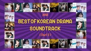 2018 - BEST OF KOREAN DRAMA SOUNDTRACK PLAYLIST [ PART 2 ]