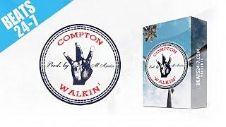 Beat Construction + Drum Kit (West Coast Hip Hop) - Compton Walkin