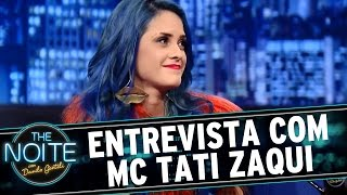 The Noite (29/07/15) - Entrevista com MC Tati Zaqui