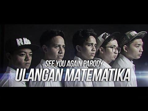 ULANGAN MATEMATIKA - SEE YOU AGAIN PARODY feat. CHRISTIANBONG, ANANTAVINNIE, SKINNYINDONESIAN24