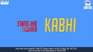 DJ Chetas - Sooraj Dooba Hai v/s Rude Remix