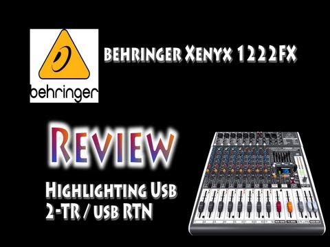 Behringer Xenyx 1222 Review  2TR RTN