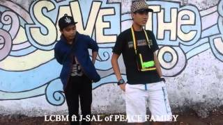 TEASER Be Right Back -by LCBM Feat J-SAL of PEACE FAMILY