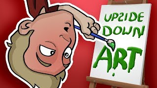 UPSIDE DOWN ART CHALLENGE! - (Feat. ME hanging from my Ankles?!)