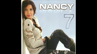 Nancy Ajram - Nancy 7 (Full Album)