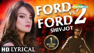 Ford vs Ford 2 Lyrical Video | Shivjot | Latest Punjabi Songs 2016