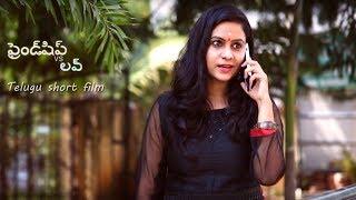 Friendship vs Love || Telugu Short Film 2017 || Directed By Bansii