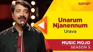 Unarum Njanennum - Urava - Music Mojo Season 5 - Kappa TV