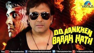 Do Aankhen Barah Haath   Hindi Movies   Govinda Movies   Bollywood Action Movies
