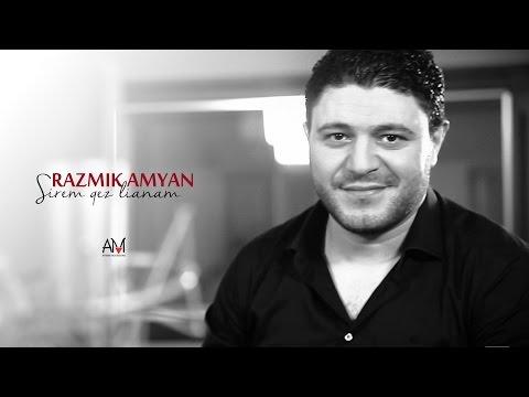 Razmik Amyan - Sirem qez lianam