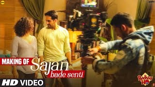 Song Making Sajan Bade Senti Badhaai Ho Ayushmann Khurrana, Sanya Malhotra, Dev Negi, Harjot Kaur uploaded on 20-10-2018 15109 views