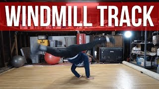 How To Breakdance | Windmill To Track