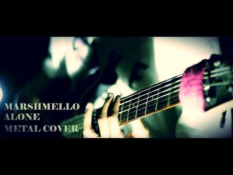 Xxx Mp4 Marshmello Alone Djent METAL COVER By Jeje GuitarAddict 3gp Sex