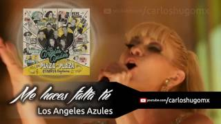 Me haces falta tú - Los Ángeles Azules ft. Yuri