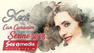 Xecê - Can Cananim Şêrîne [Official Audio   © SesMedia]