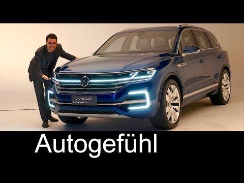 Xxx Mp4 All New VW Touareg 3 Preview 2017 As Volkswagen T Prime Concept GTE 3gp Sex