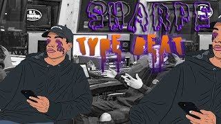 I MADE A SHARPE TYPE BEAT!!! • (Prod. DC)(FREE)