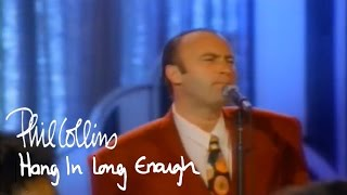 Phil Collins  Hang In Long Enough Official Music Video
